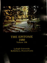 Page 5, 1980 Edition, Lehigh University - Epitome Yearbook (Bethlehem, PA) online yearbook collection