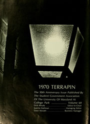 Page 8, 1970 Edition, University of Maryland College Park - Terrapin / Reveille Yearbook (College Park, MD) online yearbook collection
