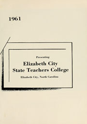 Page 5, 1961 Edition, Elizabeth City State University - Viking Yearbook (Elizabeth City, NC) online yearbook collection