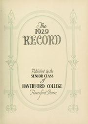 Page 7, 1929 Edition, Haverford College - Record Yearbook (Haverford, PA) online yearbook collection