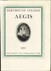 Page 9, 1937 Edition, Dartmouth College - Aegis Yearbook (Hanover, NH) online yearbook collection