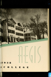 Page 7, 1938 Edition, Dartmouth College - Aegis Yearbook (Hanover, NH) online yearbook collection