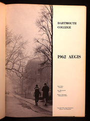 Page 5, 1962 Edition, Dartmouth College - Aegis Yearbook (Hanover, NH) online yearbook collection