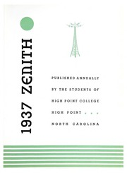 Page 7, 1937 Edition, High Point University - Zenith Yearbook (High Point, NC) online yearbook collection