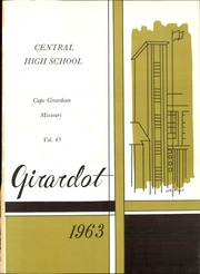 Page 5, 1963 Edition, Central High School - Girardot Yearbook (Cape Girardeau, MO) online yearbook collection