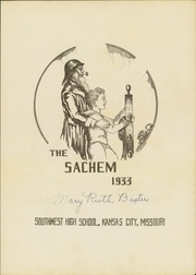 Page 7, 1933 Edition, Southwest High School - Sachem Yearbook (Kansas City, MO) online yearbook collection