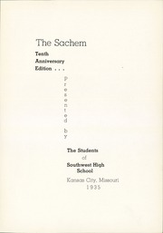 Page 7, 1935 Edition, Southwest High School - Sachem Yearbook (Kansas City, MO) online yearbook collection