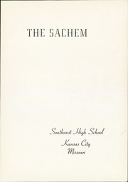 Page 5, 1938 Edition, Southwest High School - Sachem Yearbook (Kansas City, MO) online yearbook collection