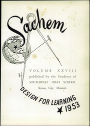 Page 5, 1953 Edition, Southwest High School - Sachem Yearbook (Kansas City, MO) online yearbook collection