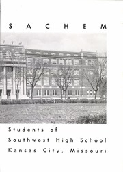 Page 7, 1957 Edition, Southwest High School - Sachem Yearbook (Kansas City, MO) online yearbook collection