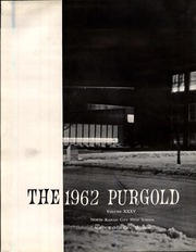 Page 6, 1962 Edition, North Kansas City High School - Purgold Yearbook (North Kansas City, MO) online yearbook collection