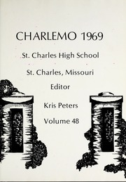 Page 5, 1969 Edition, Saint Charles High School - Charlemo Yearbook (St Charles, MO) online yearbook collection