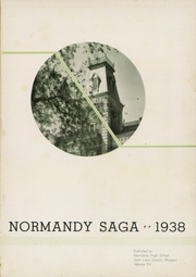 Page 7, 1938 Edition, Normandy High School - Saga Yearbook (Normandy, MO) online yearbook collection