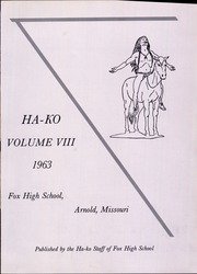 Page 5, 1963 Edition, Fox High School - Ha Ko Yearbook (Arnold, MO) online yearbook collection