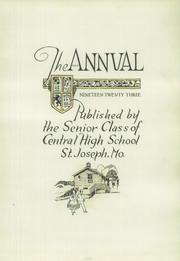 Page 9, 1923 Edition, Central High School - Wakitan Yearbook (St Joseph, MO) online yearbook collection