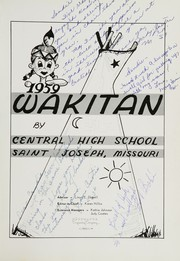 Page 5, 1959 Edition, Central High School - Wakitan Yearbook (St Joseph, MO) online yearbook collection