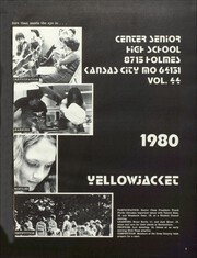 Page 5, 1980 Edition, Center High School - Yellow Jacket Yearbook (Kansas City, MO) online yearbook collection