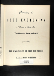 Page 7, 1953 Edition, East High School - Eastonian Yearbook (Kansas City, MO) online yearbook collection