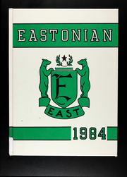Page 1, 1984 Edition, East High School - Eastonian Yearbook (Kansas City, MO) online yearbook collection