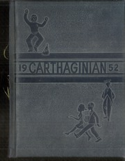 1952 Edition, Carthage High School - Carthaginian Yearbook (Carthage, MO)