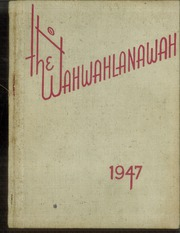 1947 Edition, Benton High School - Wahwahlanawah Yearbook (St Joseph, MO)