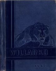 1947 Edition, Willard High School - Willarko Yearbook (Willard, MO)