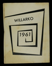 1961 Edition, Willard High School - Willarko Yearbook (Willard, MO)