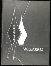 1962 Edition, Willard High School - Willarko Yearbook (Willard, MO)