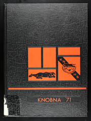 1971 Edition, Knob Noster High School - Knobna Yearbook (Knob Noster, MO)