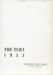 Page 5, 1953 Edition, Perryville Senior High School - Tuba Yearbook (Perryville, MO) online yearbook collection