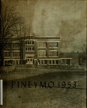 1953 Edition, Houston High School - Pineymo Yearbook (Houston, MO)