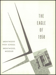 Page 5, 1958 Edition, Brentwood High School - Eagle Yearbook (Brentwood, MO) online yearbook collection