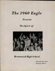 Page 5, 1960 Edition, Brentwood High School - Eagle Yearbook (Brentwood, MO) online yearbook collection