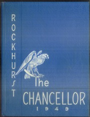 1949 Edition, Rockhurst High School - Chancellor Yearbook (Kansas City, MO)