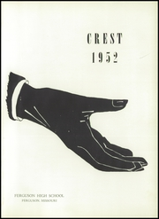 Page 5, 1952 Edition, Ferguson High School - Crest Yearbook (Ferguson, MO) online yearbook collection