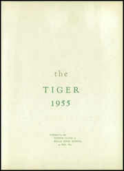 Page 5, 1955 Edition, Belle High School - Tiger Yearbook (Belle, MO) online yearbook collection