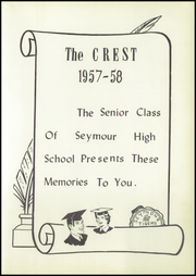 Page 7, 1958 Edition, Seymour High School - Crest Yearbook (Seymour, MO) online yearbook collection