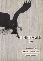 Page 7, 1958 Edition, Jasper High School - Eagle Yearbook (Jasper, MO) online yearbook collection