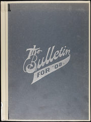 1908 Edition, Greenfield High School - Bulletin Yearbook (Greenfield, MO)