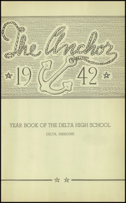 Page 5, 1942 Edition, Delta High School - Yearbook (Delta, MO) online yearbook collection