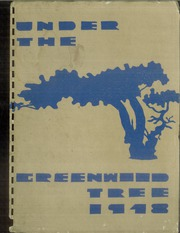1948 Edition, Greenwood High School - Under the Greenwood Tree Yearbook (Springfield, MO)