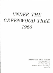 Page 7, 1966 Edition, Greenwood High School - Under the Greenwood Tree Yearbook (Springfield, MO) online yearbook collection