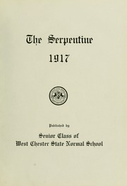 Page 9, 1917 Edition, West Chester University - Serpentine Yearbook (West Chester, PA) online yearbook collection