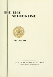 Page 9, 1930 Edition, West Chester University - Serpentine Yearbook (West Chester, PA) online yearbook collection