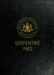 1982 Edition, West Chester University - Serpentine Yearbook (West Chester, PA)