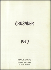 Page 5, 1959 Edition, Lutheran Central High School - Crusader Yearbook (St Louis, MO) online yearbook collection