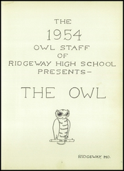 Page 7, 1954 Edition, Ridgeway High School - Owl Yearbook (Ridgeway, MO) online yearbook collection