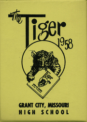 1958 Edition, Grant City High School - Tiger Yearbook (Grant City, MO)
