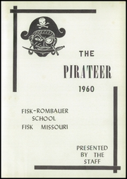 Page 5, 1960 Edition, Fisk Rombauer High School - Pirateer Yearbook (Fisk, MO) online yearbook collection