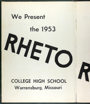 Page 6, 1953 Edition, College High School - Rhetorette Yearbook (Warrensburg, MO) online yearbook collection